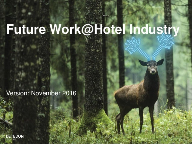 Future Work@Hotel Industry Version: November 2016