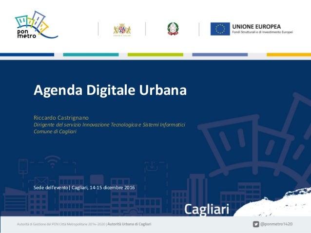 NomeCognome|Titolodellapresentazione1 Sededell'evento|Bologna,13dicembre2016 Sededell'evento|Cagliari,14-15...