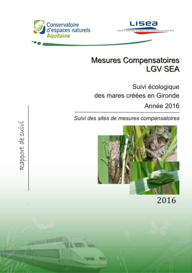 Pascal TARTARY TARTARY P. 2016. Suivis écologiques des mares créées dans le cadre de la LGV SEA – Suivi des sites de mesur...