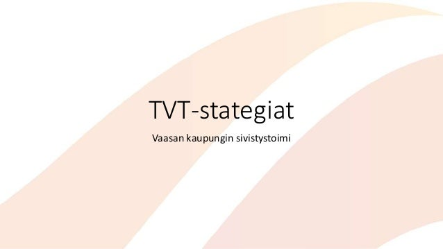 TVT-stategiat Vaasan kaupungin sivistystoimi