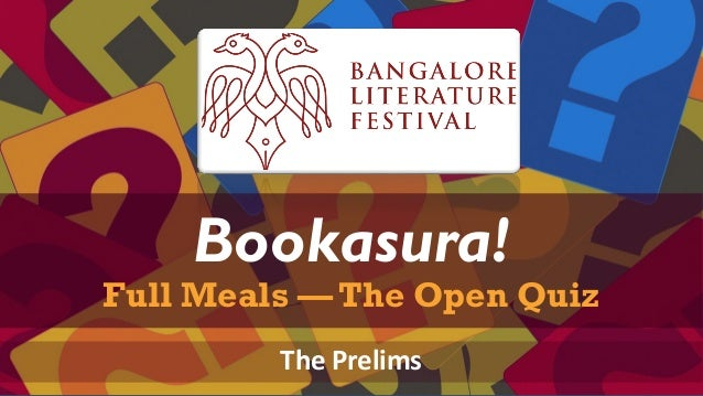 a presentation Bookasura! Full Meals — The Open Quiz The Prelims