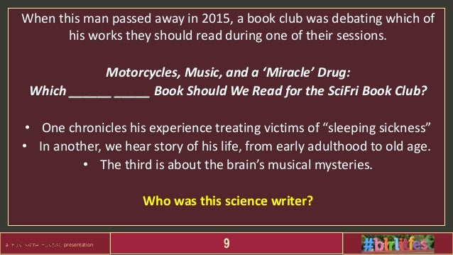 a presentation 9 When this man passed away in 2015, a book club was debating which of his works they should read during on...