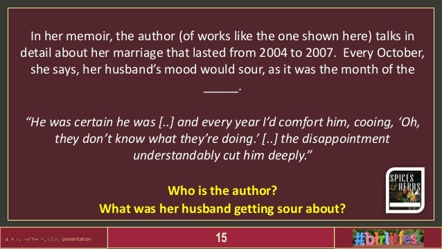a presentation 15 In her memoir, the author (of works like the one shown here) talks in detail about her marriage that las...