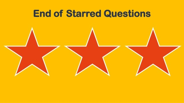 End of Starred Questions