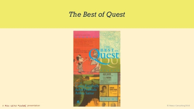 a presentation © Nexus Consulting 2016 The Best of Quest