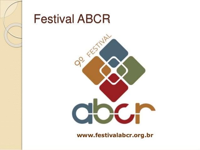 Festival ABCR www.festivalabcr.org.br