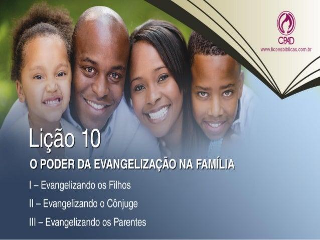 "TEXTO AÚREO ""[...] Crê no Senhor Jesus Cristo e serás salvo, tu e a tua casa."" (At 16.31)"
