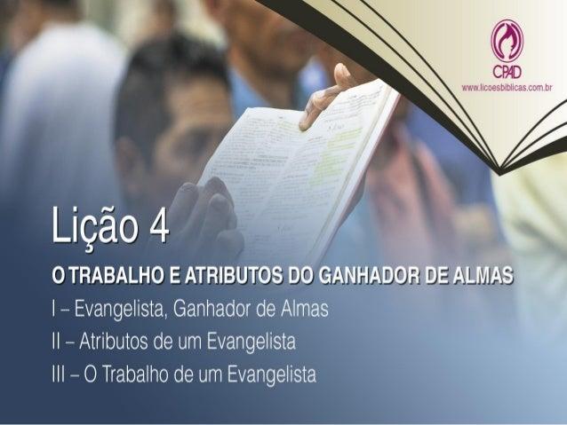 """TEXTO AÚREO """"Mas tu sê sóbrio em tudo, sofre as aflições, faze a obra de um evangelista, cumpre o teu ministério."""" (2 Tm 4..."""