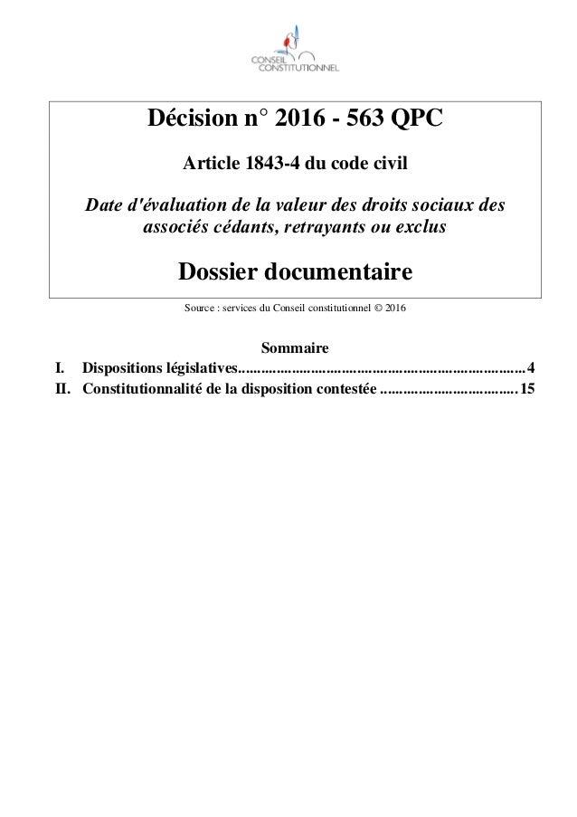 Décision n° 2016 - 563 QPC Article 1843-4 du code civil Date d'évaluation de la valeur des droits sociaux des associés céd...