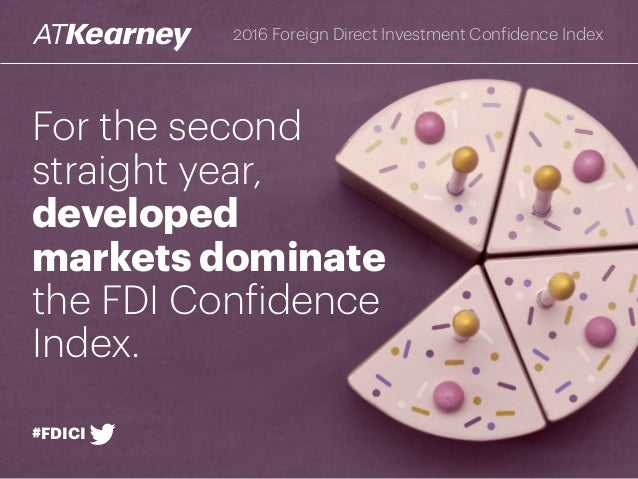 foreign direct investment confidence index essay Inflow of foreign direct investments increases with the  atkearney fdi confidence index  foreign direct investment spillovers within and between sectors.