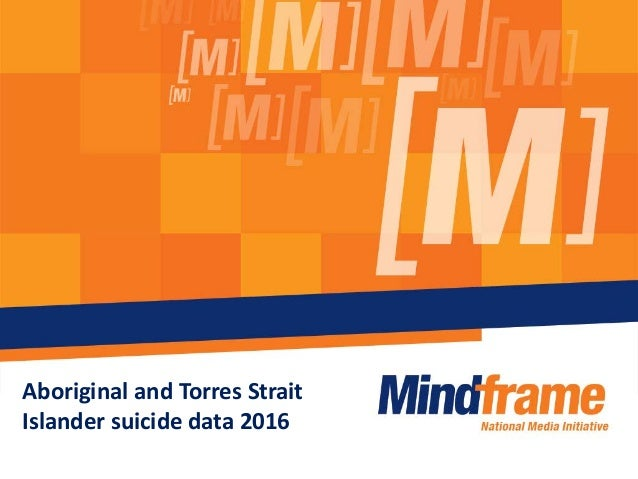Aboriginal and Torres Strait Islander suicide data 2016