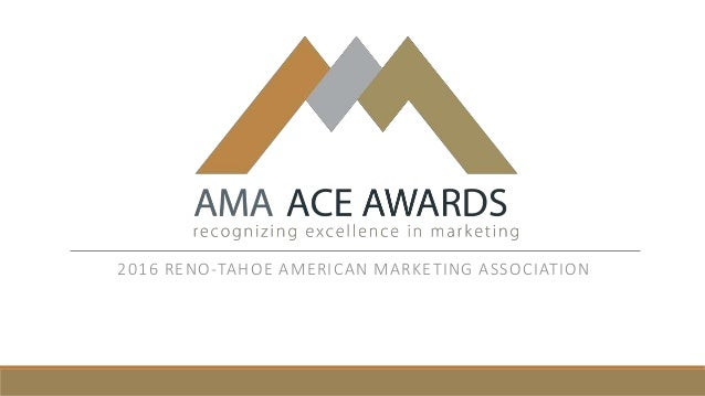 2016 RENO-TAHOE AMERICAN MARKETING ASSOCIATION