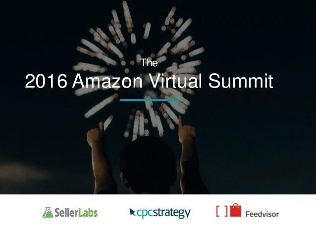 The 2016 Amazon Virtual Summit