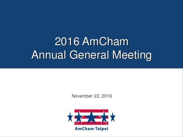 2016 AmCham Annual General Meeting November 22, 2016
