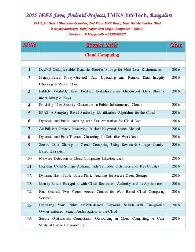 2015 IEEE Java, Android Projects,TMKS InfoTech, Bangalore #1510,Sri Gowri Shankara Complex, 2nd Floor,MKK Road, Near Haris...