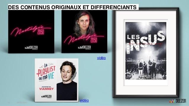 DES CONTENUS ORIGINAUX ET DIFFERENCIANTS vidéo vidéo 10 - 09/02/2017
