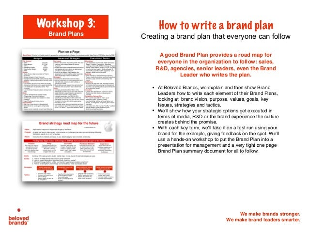 We make brands stronger. We make brand leaders smarter. A good Brand Plan provides a road map for everyone in the organiza...