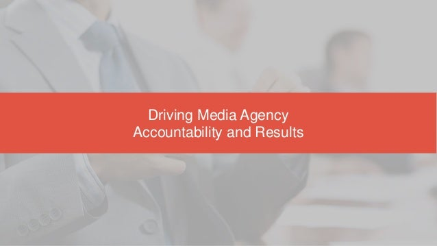 BrandLabs Media Value Session 1 | Driving Media Agency Accountability and Results Slide 3