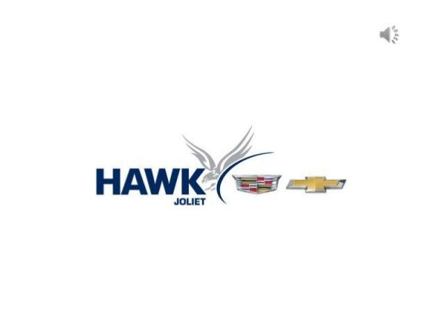 2016 Chevrolet Model Showroom Joliet Il Hawk Chevrolet Cadillac Of