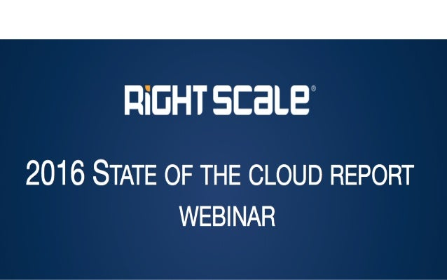 2016 STATE OF THE CLOUD REPORT