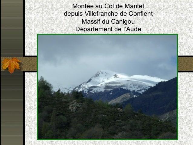Montée au Col de Mantet depuis Villefranche de Conflent Massif du Canigou Département de l'Aude