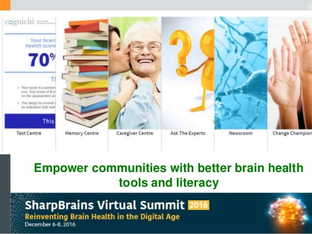 Empower communities with better brain health tools and literacy