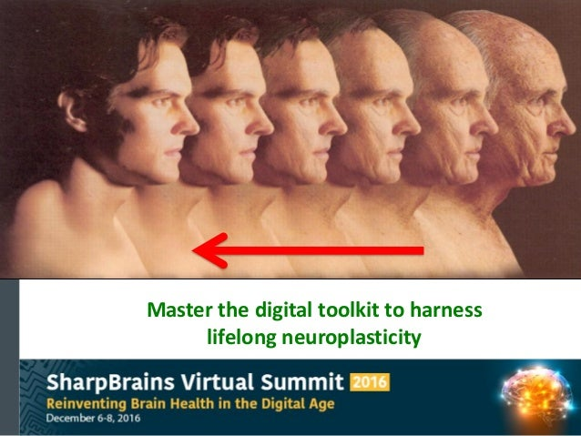 Master the digital toolkit to harness lifelong neuroplasticity