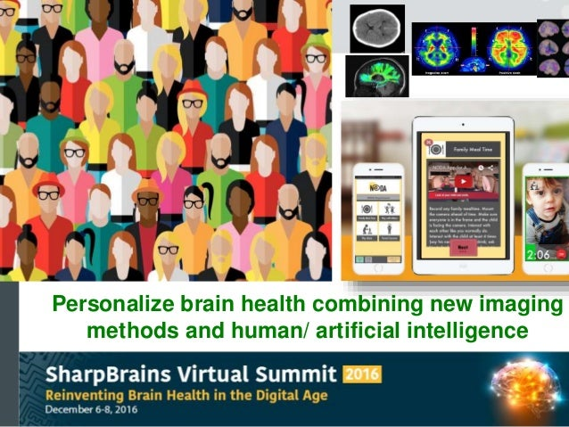 Personalize brain health combining new imaging methods and human/ artificial intelligence