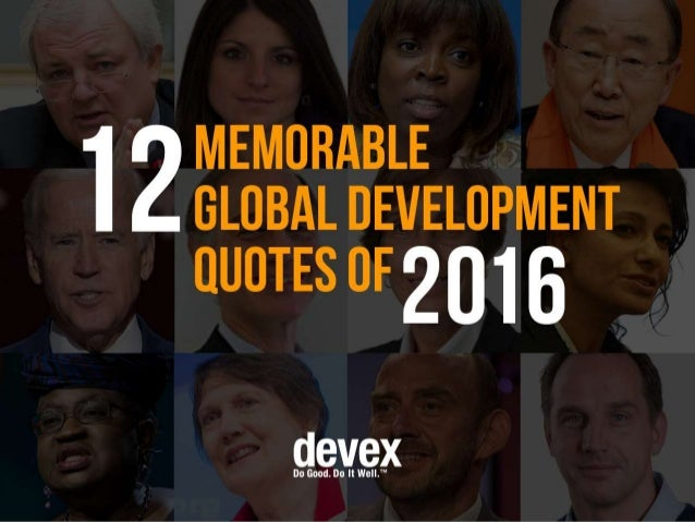 12 memorable global development quotes of 2016