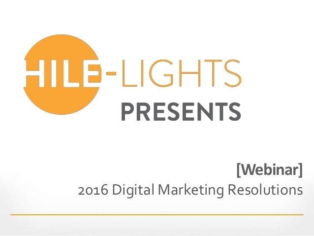 [Webinar] 2016 Digital Marketing Resolutions