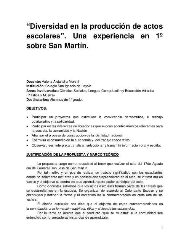 """1 """"Diversidad en la producción de actos escolares"""". Una experiencia en 1º sobre San Martín. Docente: Valeria Alejandra Mor..."""