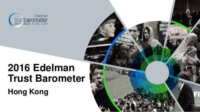 Hong Kong 2016 Edelman Trust Barometer