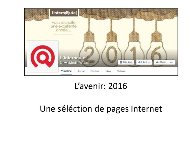 L'avenir: 2016 Une séléction de pages Internet
