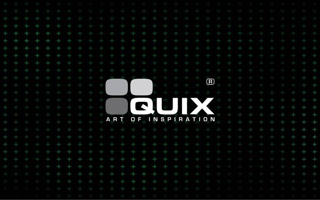 About QUIX For more than 10 years now, our creative tribe has been exploring the possibilities of fantasy, limited only by...