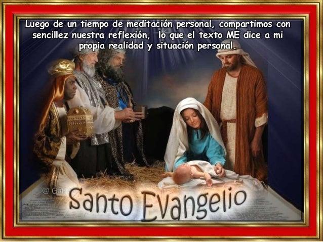 Motivación: Los Magos ofrecieron al Niño Dios sus mejores dones: oro, incienso y mirra. IV. CONTEMPLATIO ¿Qué me lleva a h...