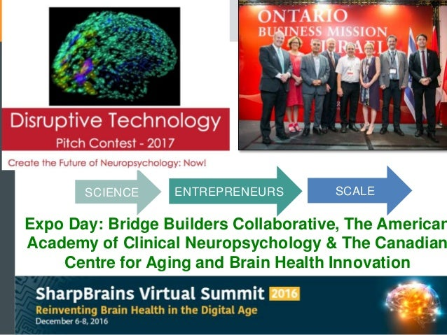 Expo Day: Bridge Builders Collaborative, The American Academy of Clinical Neuropsychology & The Canadian Centre for Aging ...