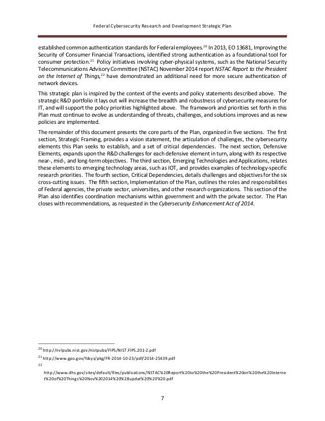 Federal Cybersecurity Research and Development Strategic Plan 7 established common authentication standards for Federal em...