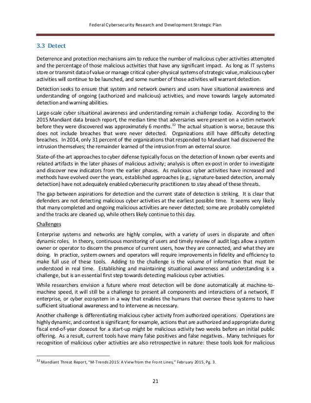 Federal Cybersecurity Research and Development Strategic Plan 21 3.3 Detect Deterrence and protection mechanisms aim to re...