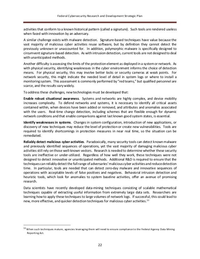 Federal Cybersecurity Research and Development Strategic Plan 22 activities that conform to a known historical pattern (ca...