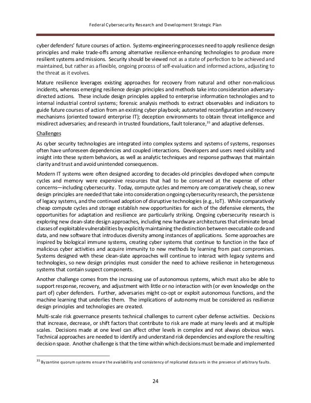 Federal Cybersecurity Research and Development Strategic Plan 24 cyber defenders' future courses of action. Systems-engine...