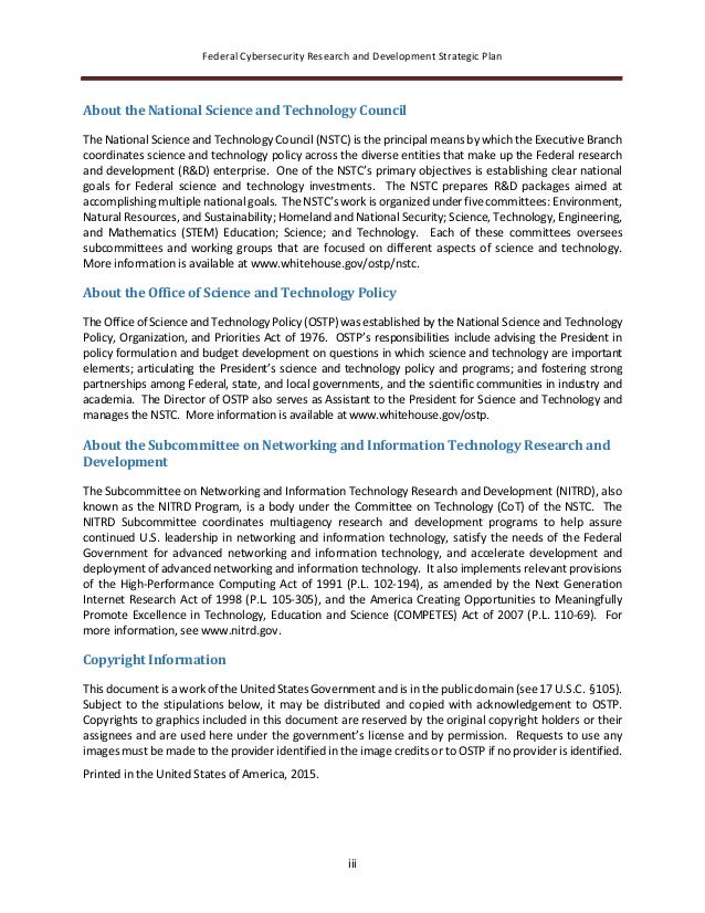 Federal Cybersecurity Research and Development Strategic Plan iii About the National Science and Technology Council The Na...