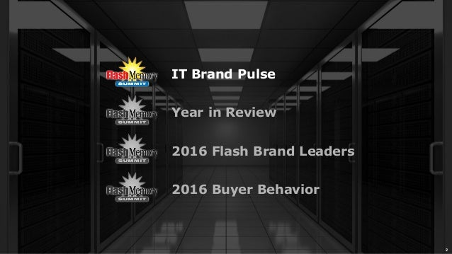 2016 Enterprise Flash Storage Buyer Behavior Slide 2
