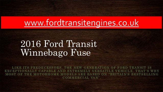 2016 Ford Transit Winnebago Fuse