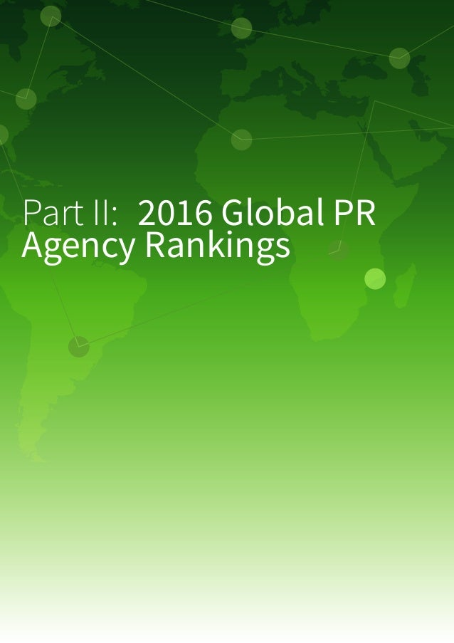 44 2016 PR Industry Growth Analysis Global PR Industry Hits $14bn In 2016 As Growth Slows To 5% The Holmes Report unveils ...