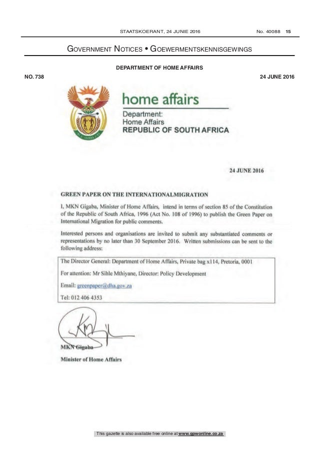 home affairs Department: Home Affairs REPUBLIC OF SOUTH AFRICA 24 JUNE 2016 GREEN PAPER ON THE INTERNATIONALMIGRATION 1, M...