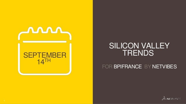BPI France - Silicon Valley Trends