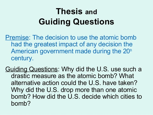 Why did truman drop the atomic bomb essay