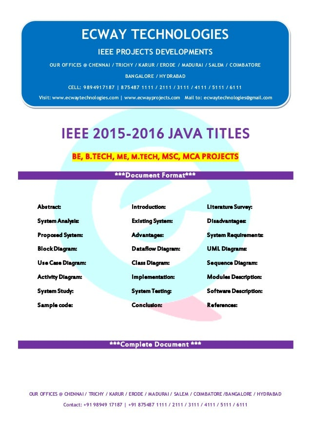 ECWAY TECHNOLOGIES 2015-16 IEEE Software   Embedded   Mechanical Projects Development OUR OFFICES @ CHENNAI / TRICHY / KAR...