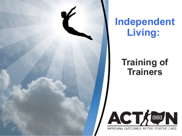 Independent Living: Training of Trainers