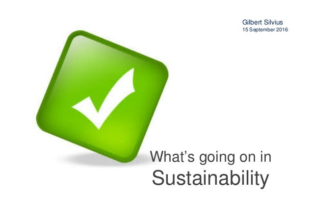 Research Centre for Innovations in Health Care www.kenniscentrumivz.hu.nl What's going on in Sustainability Gilbert Silviu...